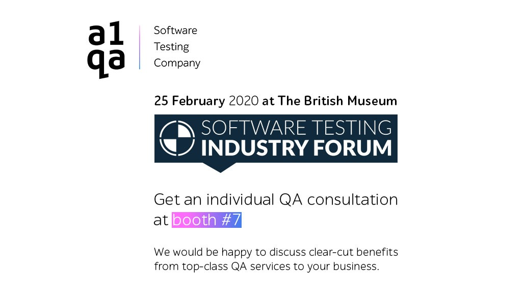 Meet the a1qa team in London at the Software Testing Industry Forum 2020