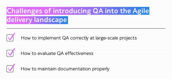 Challenges of adopting QA