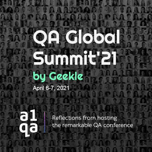 QA Global Summit 2021 by Geekle